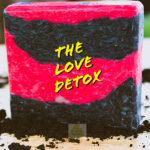 The Love Detox